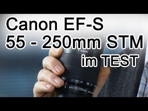 Canon EF-S 55 - 250mm STM im Test
