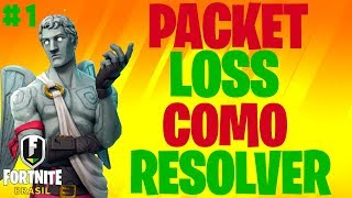 PACKET LOSS AT FORTNITE #1 (HOW TO SOLVE)