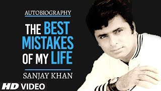 The Best Mistakes Of My Life Trailer  Sanjay Khan
