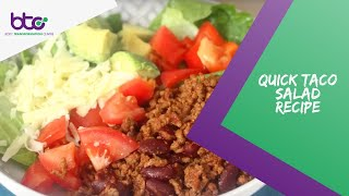 Quick Taco Salad Recipe    Body Transformation Centre