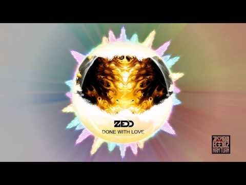Zedd - Done With Love Ft. Jacob Luttrell
