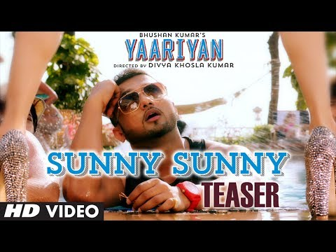 Sunny Sunny Song Teaser Yaariyan | Yo Yo Honey Singh | Himansh Kohli, Evelyn Sharma