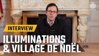 L'interview du maire - Illuminations et village de Noël