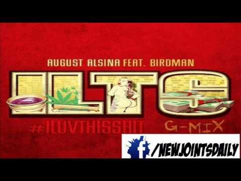 August Alsina ft. Birdman - I Luv This Shit (Remix)