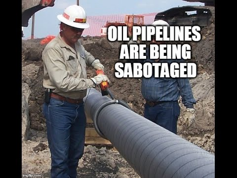BREAKING: Oil Pipelines Are Being Sabotaged