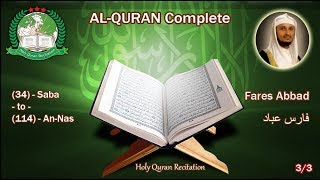 Holy Quran Complete - Fares Abbad 3/3 فارس عباد