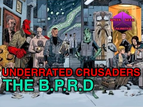 The B.P.R.D| Underrated Crusaders