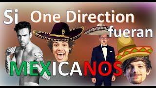 Si One Direction fueran Mexicanos