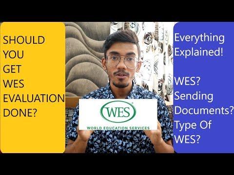 WES Evaluation (Everything Explained)
