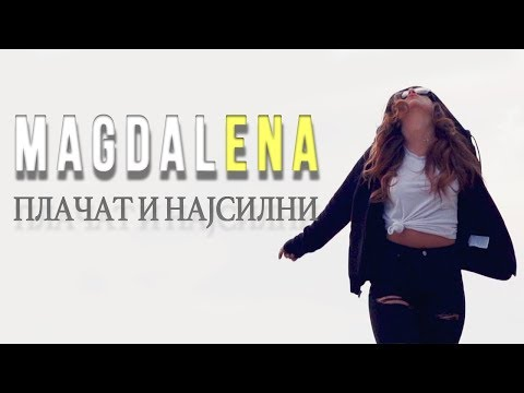 Magdalena ENA - Placat i najsilni (Official Video 2016)