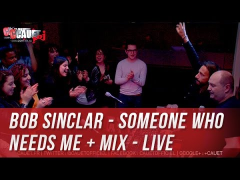 Bob Sinclar - Someone Who Needs Me + Mix - LIve - C'Cauet sur NRJ