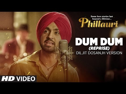 Thumbnail: Dum Dum (Reprise) Diljit Dosanjh Version Video Song | Phillauri | Anushka Sharma | Shashwat
