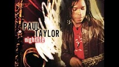 Paul Taylor - Silk N Lace