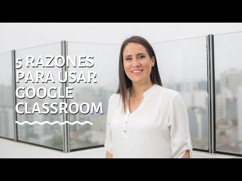 5 razones para usar Google Classroom