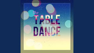 The Table Dance (Instrumental Version)