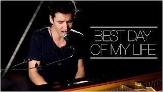American Authors - Best Day Of My Life (Piano Cover by Corey Gray) on iTunes & Spotify
