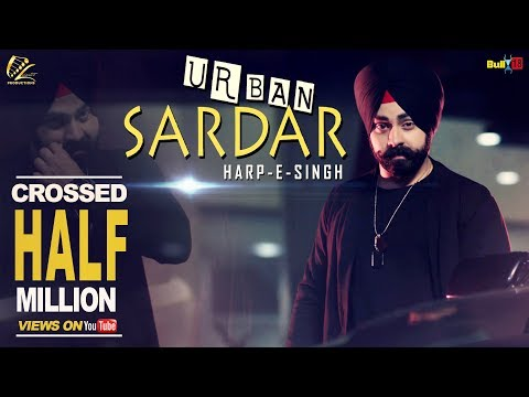 Urban Sardar | Harp-E-Singh | Latest Punjabi Songs 2017 | Leinster Productions