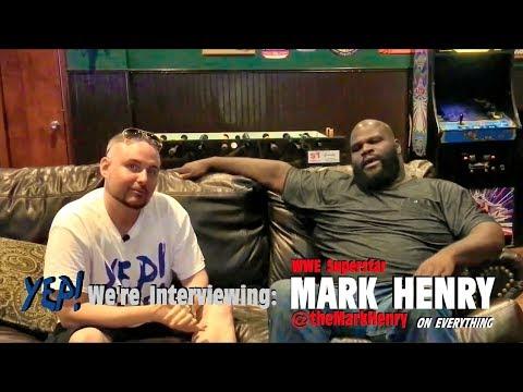 YEP! Interview: WWE Superstar Mark Henry
