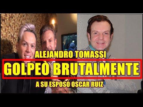 POLÈMICA ALEJANDRO TOMASSI GOLPEÒ BRUTALMENTE a su ESPOSO OSCAR RUIZ