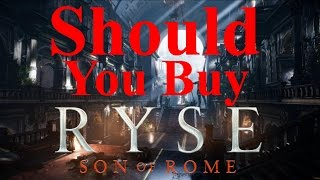 Should I buy Ryse Son of Rome? Review