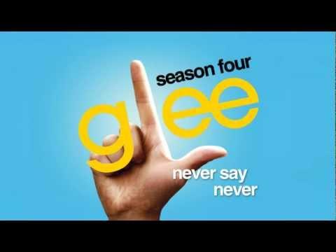Never Say Never - Glee Cast [HD FULL STUDIO]