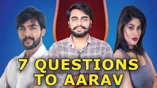 7 Angry Questions To Bigg Boss Aarav By Oviya Armian   நாக்கை புடுங்குற மாதிரி 7 கேள்வி #Oviya Army