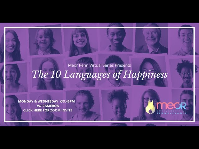 Intro to Happiness - The 10 Languages of Happiness - Class #1