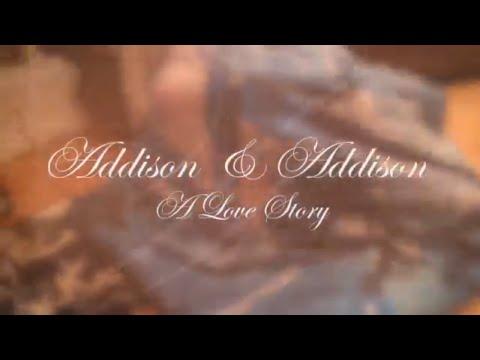 Addison & Addison - A Love Story