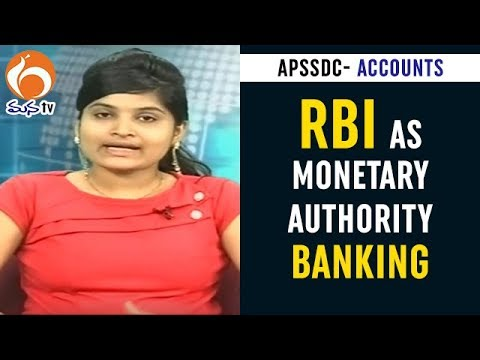 RBI as Monetary Authority | Role, Credit control tools |  Banking-5 | Accounts | APSSDC | MANA TV