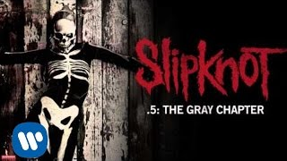 Slipknot - If Rain Is What You Want (Audio)