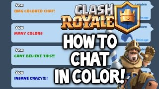 Clash Royale ★ HOW TO CHAT IN COLOR IN CLASH ROYALE! ★ Clash Royale Colored Chat Tutorial/Trick!