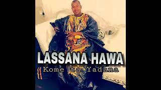 LASSANA HAWA _ KOME TA YADANA 2018