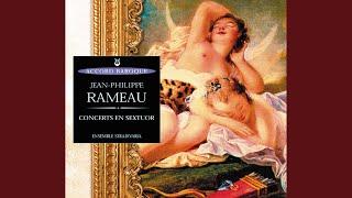 Rameau: Concert en sextuor n 5 - La forqueray