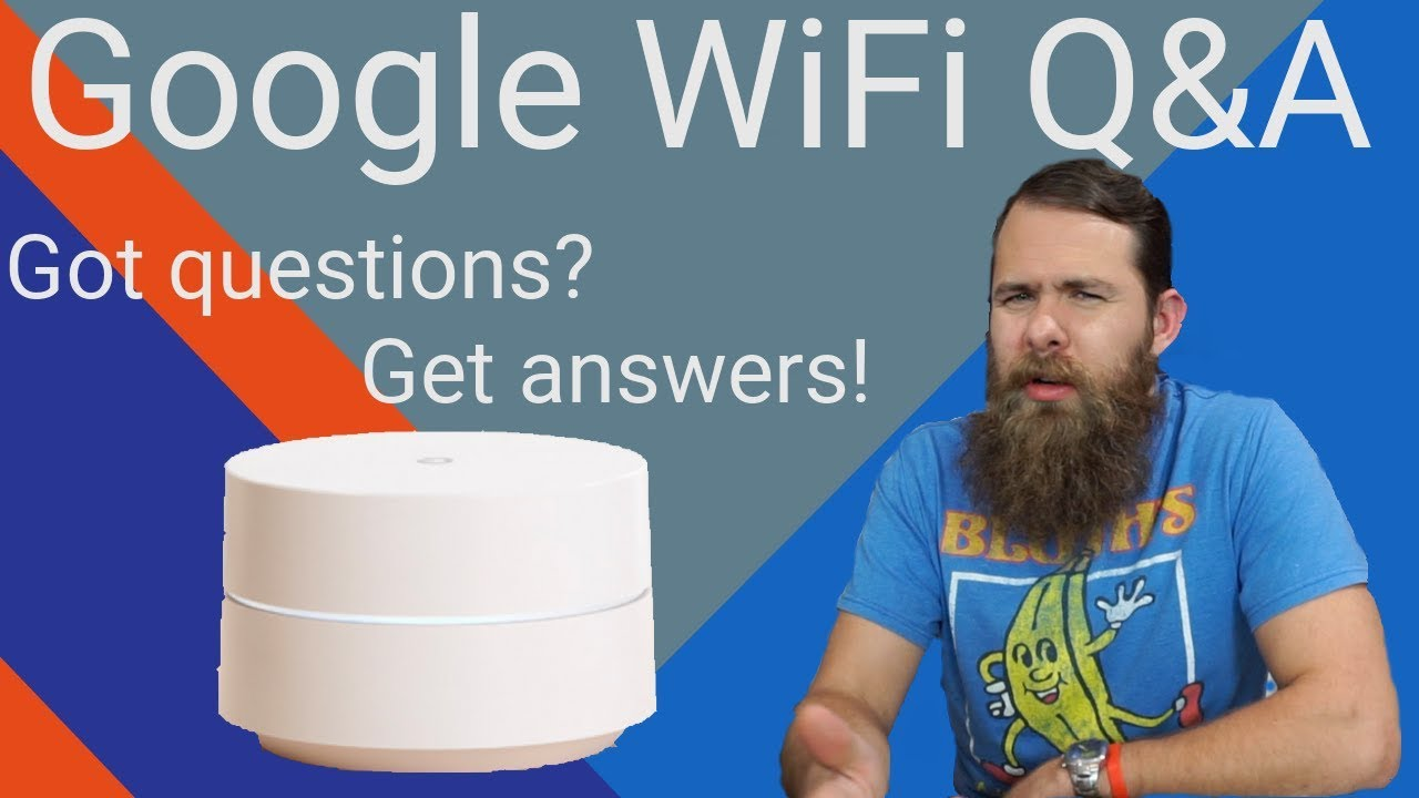 google wifi q a got questions get answers  [ 1280 x 720 Pixel ]