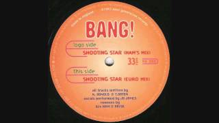 Bang! - Shooting Star (Euro Mix)