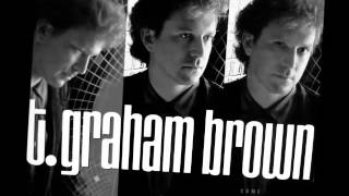 Watch T Graham Brown Never Say Never video