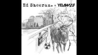 Yelawolf & Ed Sheeran - You Don't Know (For Fuck's Sake) Mp3