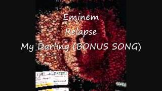 Eminem My Darling (BONUS TRACK) Relapse HD