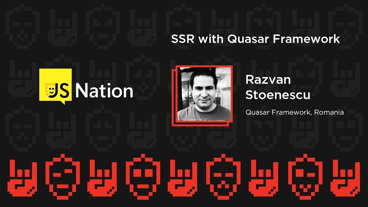SSR with Quasar Framework – Razvan Stoenescu