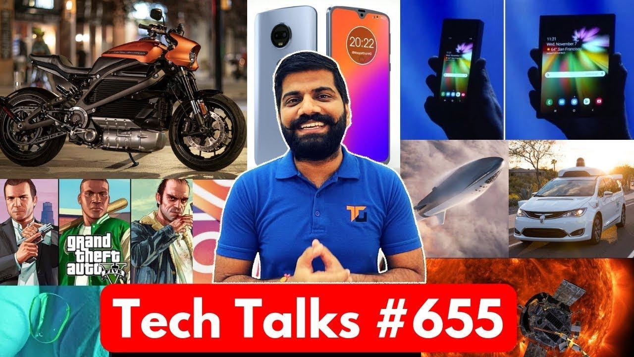 Tech Talks #655 - Samsung Folding Phone, Moto G7, BFR Mini Launch, Messenger Update, Instagram Hindi