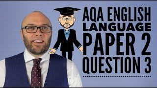 AQA English Language Paper 2 Question 3 (updated & animated)