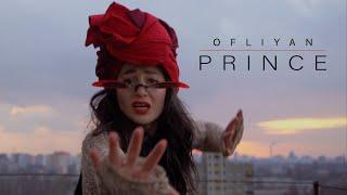 Смотреть клип Ofliyan - Prince