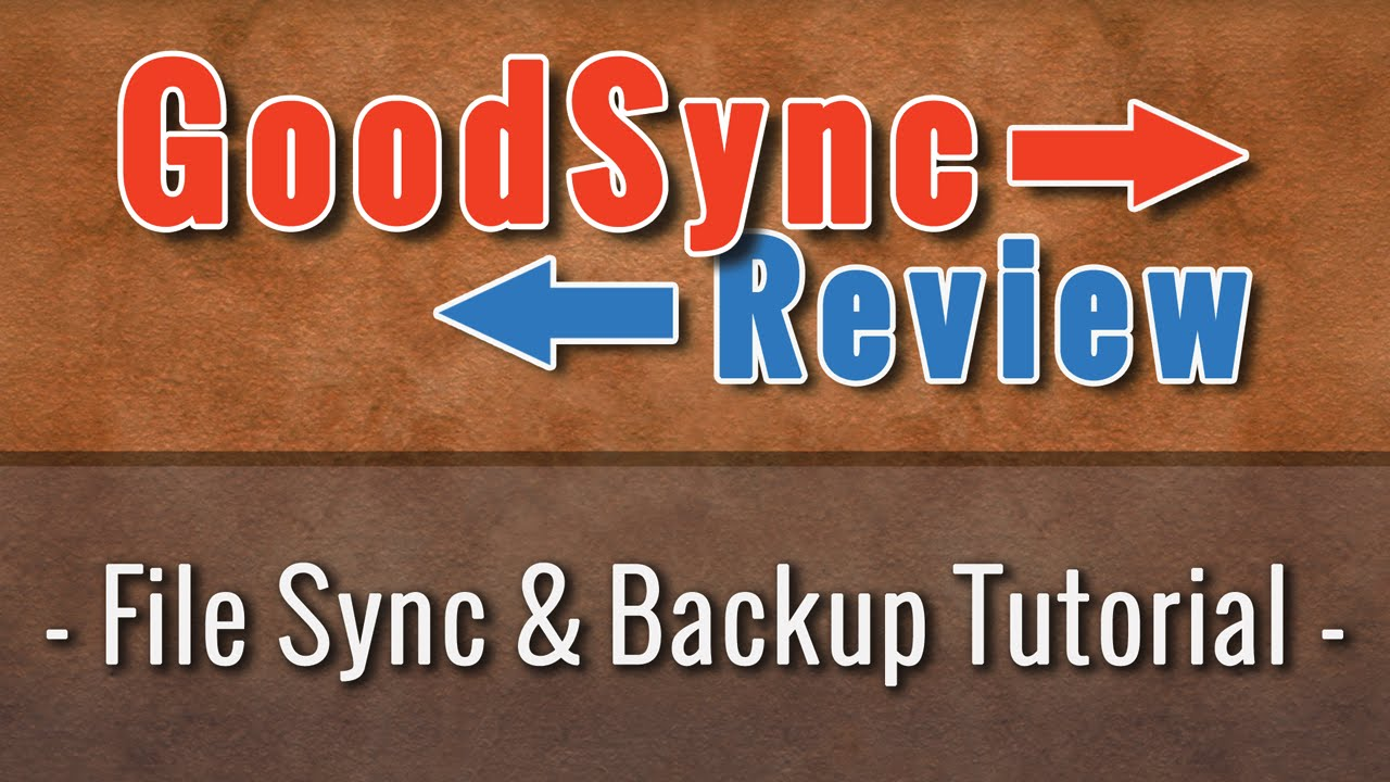 GoodSync Review - File Sync and Backup Tutorial