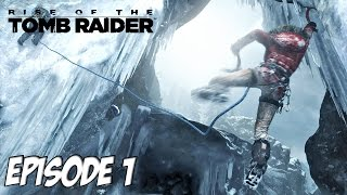 Rise of the Tomb Raider - L'aventure Exotique surprise | Ep 1