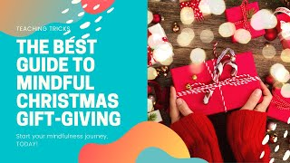 The BEST Guide to Mindful Christmas Gift-Giving, get some mindfulness gifts ideas