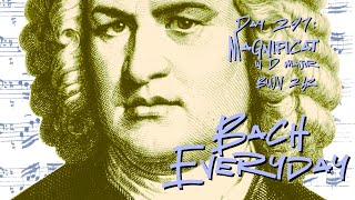 "Bach Everyday 297: Bach Tenor Aria ""Deposuit potentes"" from Magnificat in D Major BWV 243"