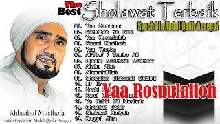 Al habib syech bin abdul qadir assegaf full album - shalawat pilihan terbaik
