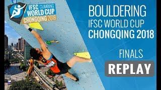 IFSC Climbing World Cup Chongqing 2018 - Bouldering - Finals - Men/Women