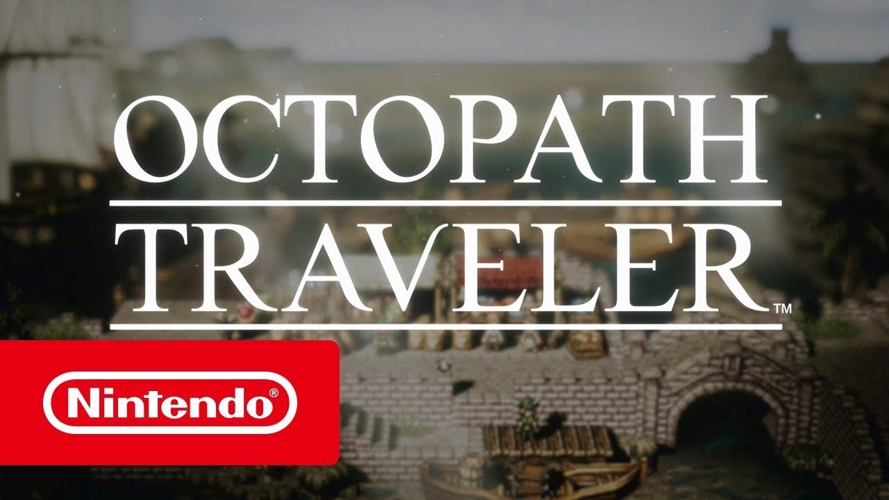OCTOPATH TRAVELER - Bande-annonce de l'E3 2018 (Nintendo Switch)
