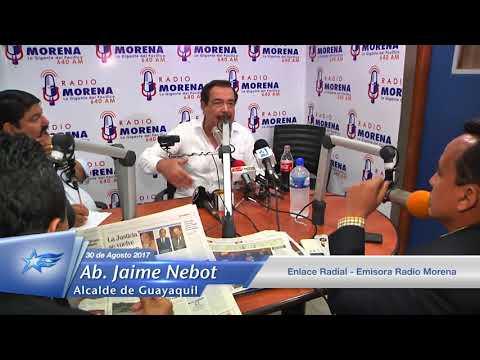 30 de agosto 2017  Enlace radial  Ab  Jaime Nebot Radio Morena